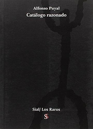 Catálogo razonado: Alfonso Puyal