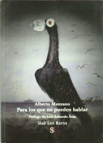 9788495498120: Para los que no pueden hablar (Los Raros) (Spanish Edition)