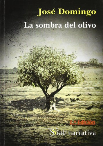 9788495498151: La sombra del olivo (Narrativa) (Spanish Edition)