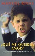 9788495501103: ¿Qué me quieres, amor? (Punto de Lectura) (Spanish Edition)