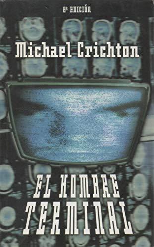 9788495501233: El Hombre Terminal (Spanish Edition)