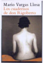 9788495501370: Los Cuadernos De Don Rigoberto (Spanish Edition)