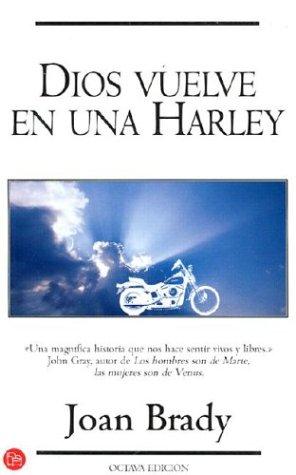 9788495501462: Dios Vuelve En Una Harley (Punto De Lectura)