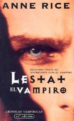 9788495501660: Lestat el vampiro (Punto de Lectura) (Spanish Edition)