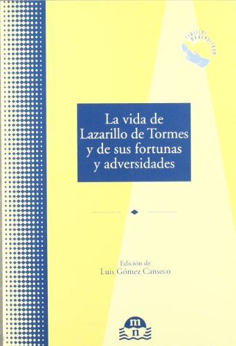La vida del Lazarillo de Tormes y: Jones, R O