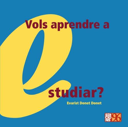 9788495510464: Vols aprendre a estudiar?