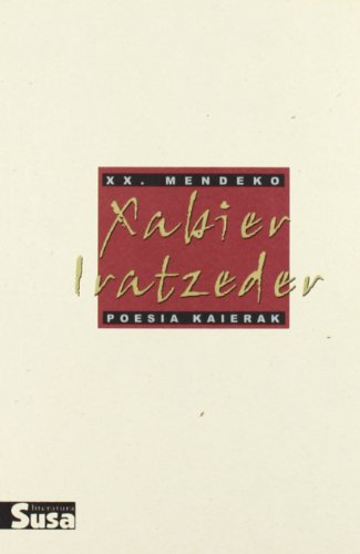 9788495511027: Xabier Iratzeder - Xx.Mendeko Poesia Kaierak
