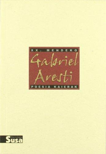 9788495511140: Gabriel Aresti - Xx.Mendeko Poesia Kaierak