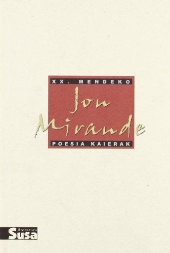 Jon Mirande - Xx.Mendeko Poesia Kaierak: Jon Mirande