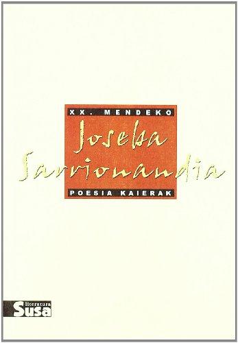 9788495511348: JOSEBA SARRIONAINDIA (XX. MENDEKO POESIA KAIERAK)