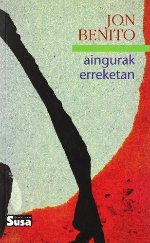 9788495511447: Aingurak erreketan (Poesia saila)