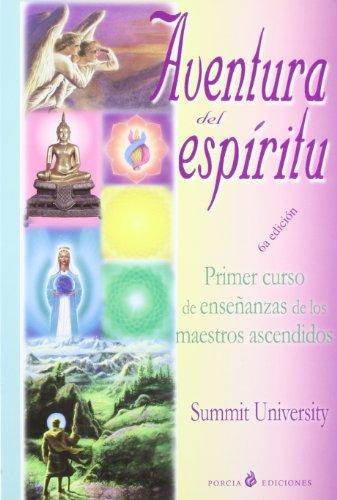 9788495513205: Aventura del Espiritu (A Sacred Adventure) Tu Identidad Espiritual--Primer Curso