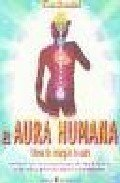 9788495513298: El Aura Humana/the Human Aura (Spanish Edition)