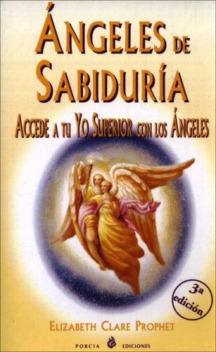 Angeles De Sabiduria/Angels of the Knowledge (Spanish Edition): Elizabeth Clare Prophet