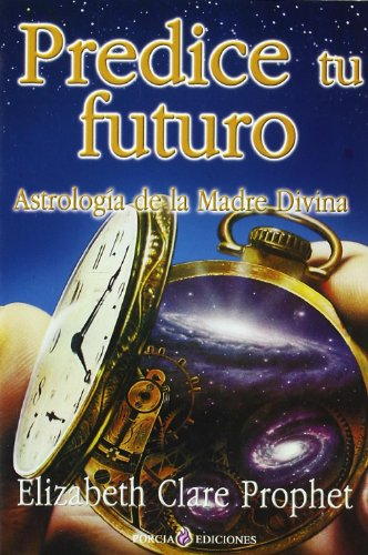 9788495513557: Predice Tu Futuro/predict Your Future (Spanish Edition)