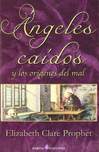 9788495513786: Angeles caidos y los origenes del mal/ Fallen Angels and the Begining of the Bad (Spanish Edition)