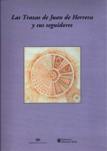 Las Trazas de Juan de Herrera y: María Luisa López