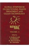 9788495520036: REWAS' 2004: Global Symposium On Recycling, Waste Treatment And Clean Technology
