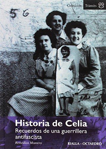 9788495521194: Historia de celia: recuerdos de una guerrillera antifascista