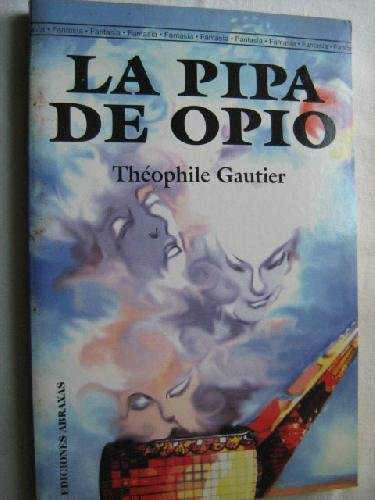 9788495536150: La Pipa de Opio (Spanish Edition)