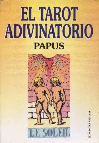Tarot Adivinatorio, El (Spanish Edition): Papus