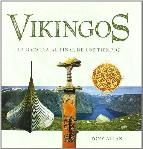 9788495537287: Vikingos/ Vikings: La Batalla al final de los tiempos/ The Battle At The End of Times (Spanish Edition)