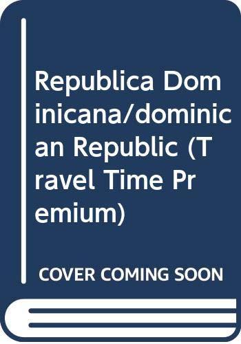 Republica Dominicana/dominican Republic (Travel Time Premium) (Spanish: n/a