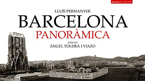 9788495550866: Barcelona PanorAÂ mica. Postals Angel ToldrAÂ i Viazo