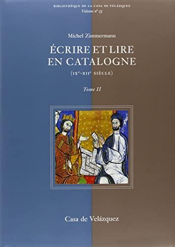 """""""ecrire et lire en catalogne du ix au xii siecle ; 2 volumes"""": Michel Zimmermann"""