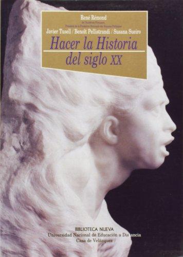 9788495555557: Hacer La Historia del Siglo XX (Coleccion Historia Biblioteca Nueva) (Spanish Edition)