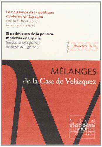 la naissance de la politique moderne en Espagne: Jean-Pierre Dedieu, Richard Hocquellet