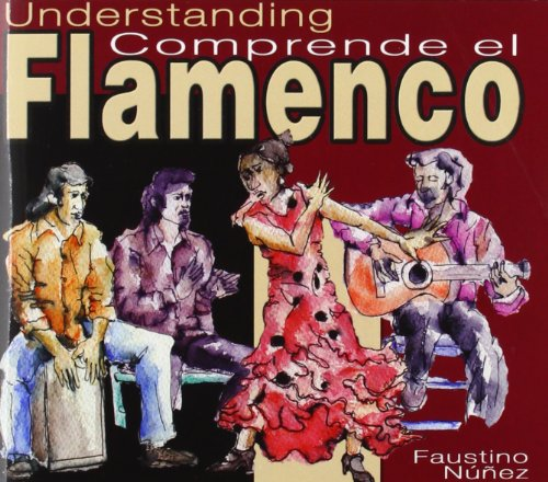 9788495561244: Comprende El Flamenco