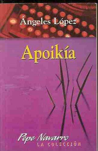 9788495579157: Apoikía (Pepe Navarro, la colección) (Spanish Edition)