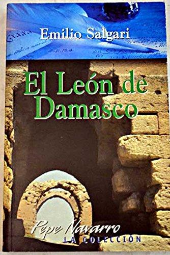 El León de Damasco (Spanish Edition)