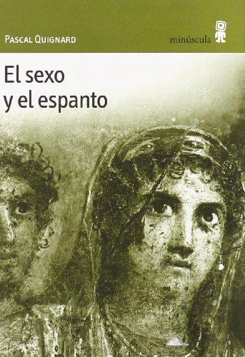 9788495587237: El Sexo y el Espanto