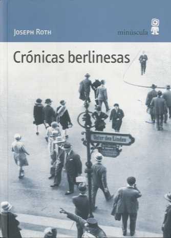 9788495587299: Crónicas berlinesas (Paisajes Narrados)