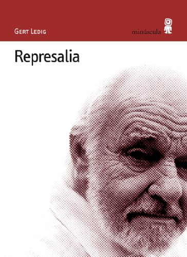 REPRESALIA: LEDIG, GERT