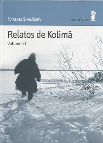 Relatos de Kolimá: VARLAM SHALÃ�MOV