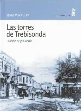 9788495587442: Las torres de Trebisonda (Paisajes narrados)