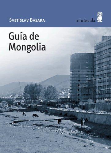 9788495587589: Guía de Mongolia: 37 (Paisajes Narrados)