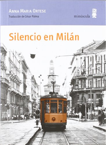 9788495587879: Silencio En Milán (Paisajes Narrados)
