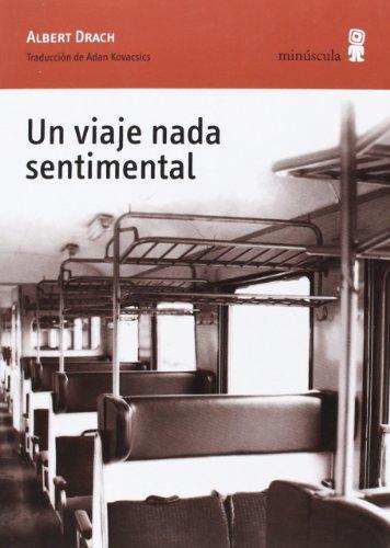 9788495587961: Un Viaje Nada Sentimental (Alexanderplatz)
