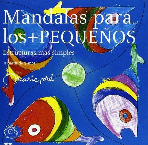 9788495590756: Mandalas para los + pequeños : estructuras más simples