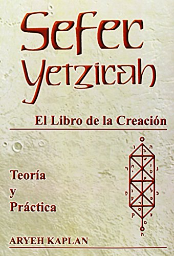 9788495593061: Sefer Yetzirah: El Libro de la Creación en teoría y práctica