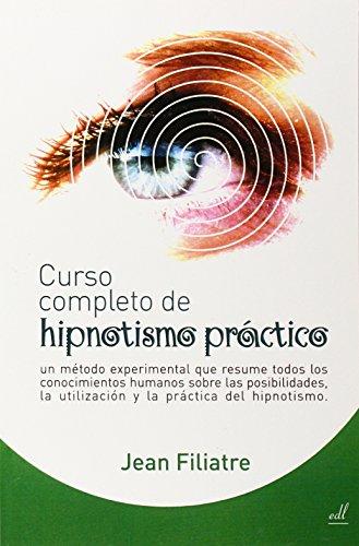 HIPNOTISMO PRACTICO, CURSO COMPLETO DE - FILIATRE, JEAN