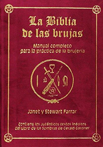 9788495593610: LA BIBLIA DE LAS BRUJAS. Obra completa. Terciopelo rojo: Manual completo para la práctica de la brujería