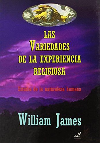 9788495593856: LAS VARIEDADES DE LA EXPERIENCIA RELIGIOSA: ESTUDIO DE LA NATURALEZA HUMANA
