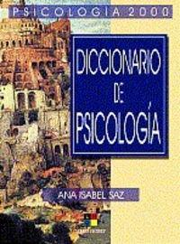 DICCIONARIO DE PSICOLOGIA: ANA ISABEL SAZ