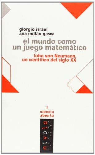 9788495599117: Mundo Como Un Juego Matematico John Von Neumann
