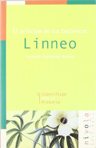 9788495599131: El Principe de los Botanicos : Linneo